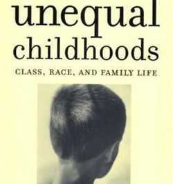 Annette Lareau – Unequal Childhoods